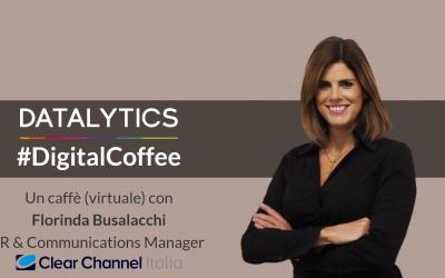#DigitalCoffee, un caffè (virtuale) con Florinda Busalacchi, PR & Communications Manager Clear Channel Italia