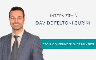 Intervista a Davide Feltoni Gurini, CEO & Co-Founder di Datalytics