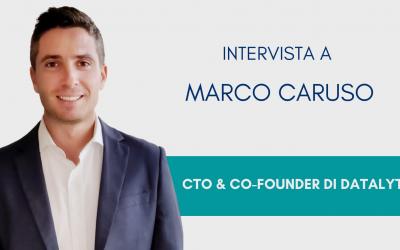 #ConosciDatalytics: Marco Caruso, CTO & Co-Founder