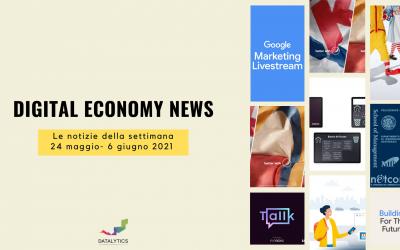 Digital Economy News, le notizie della settimana