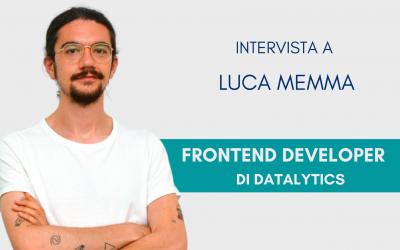 #ConosciDatalytics: Luca Memma, Frontend Developer