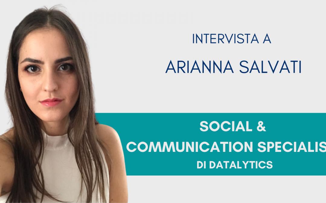 #ConosciDatalytics: Arianna Salvati, responsabile social e comunicazione