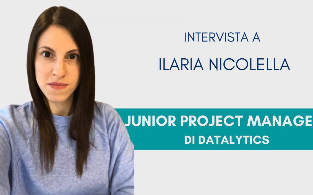 #ConosciDatalytics: Ilaria Nicolella, junior project manager